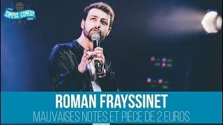 Roman Frayssinet - Mauvaises Notes et Pièce de 2 Euros