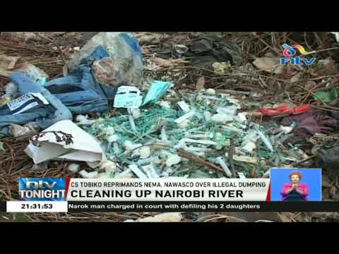 CS Tobiko reprimands NEMA, NAWASCO over illegal dumping