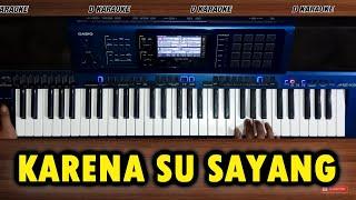 KARENA SU SAYANG Karaoke Nada Pria - Versi Koplo