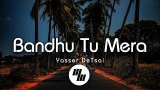 Lyrical: Bandhu Tu Mera | Yasser Desai | Jawaani Jaaneman | 21 Wave Music