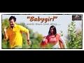 Babygirl - Arjan Pandey
