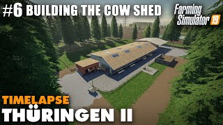 Thüringen II Timelapse Building The Cow Shed #6 Farming Simulator 19