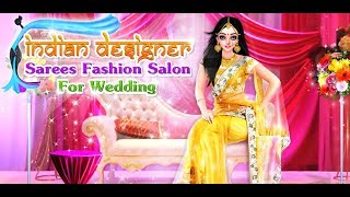 Indian Designer Sarees Fashion Salon For Wedding - Indian Saree Gameplay Video By GameiCreate
