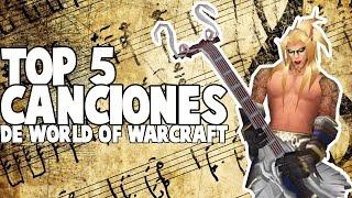 TOP 5 Canciones de World of Warcraft