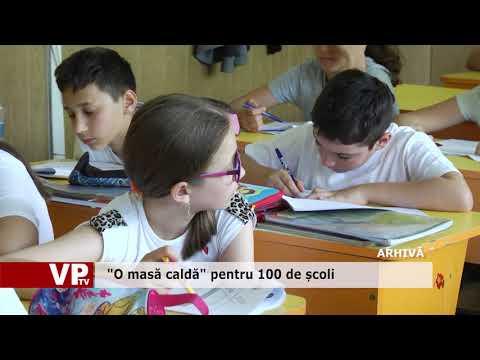 """""""O masă caldă"""" pentru 100 de școli"""