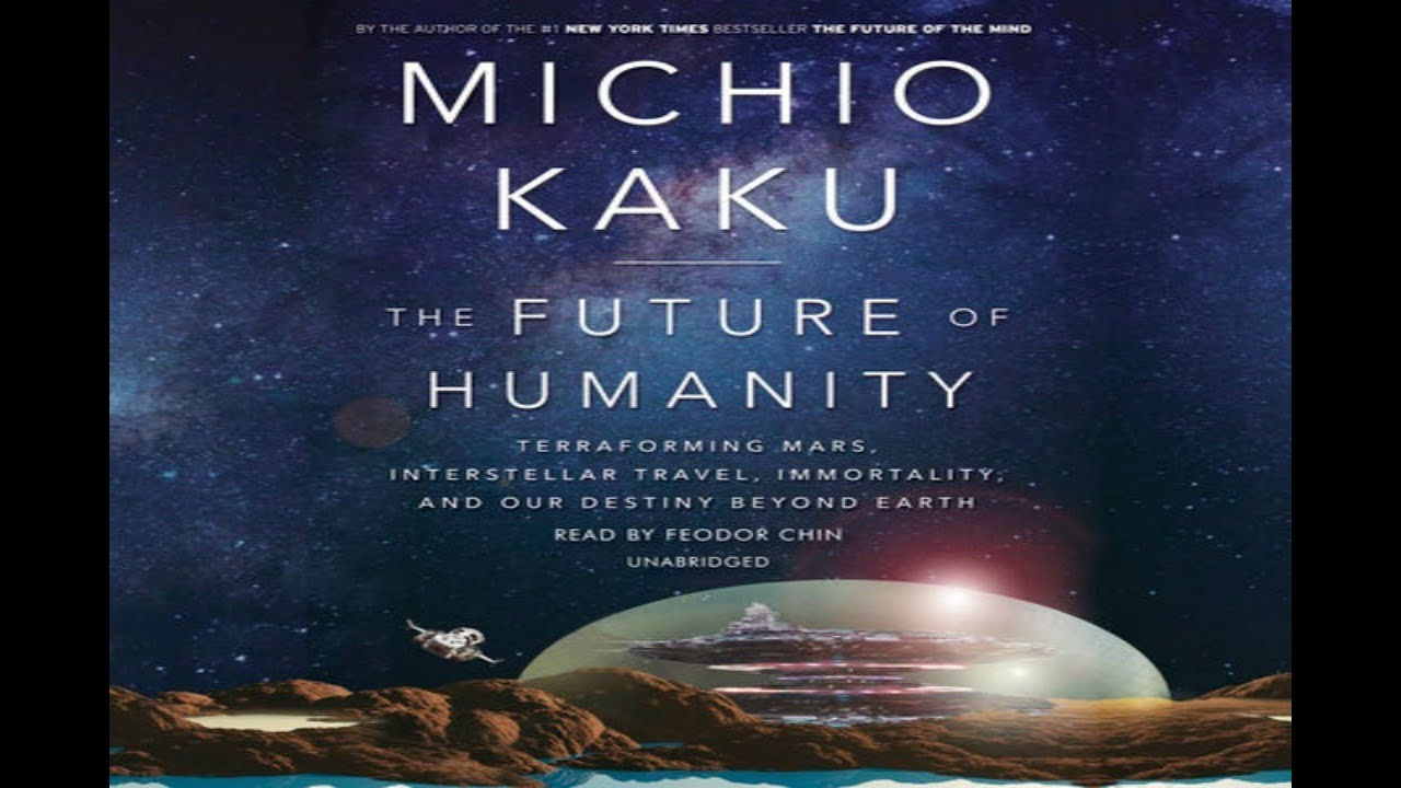 Cover image for #63 - THE FUTURE OF HUMANITY - MICHIO KAKU