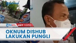 Viral Video Oknum Anggota Dishub Gowa Diduga Lakukan Pungli, Sopir Pikap Dimintai Uang Rp250 Ribu