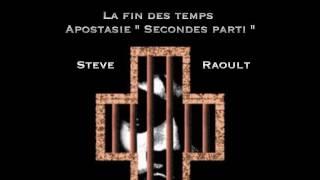 """LA FIN DES TEMPS """"APOSTASIE"""" - 2ème partie"""
