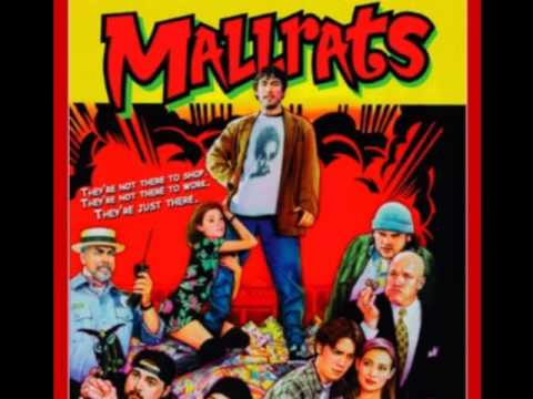 Mallrats (Song) by Wax