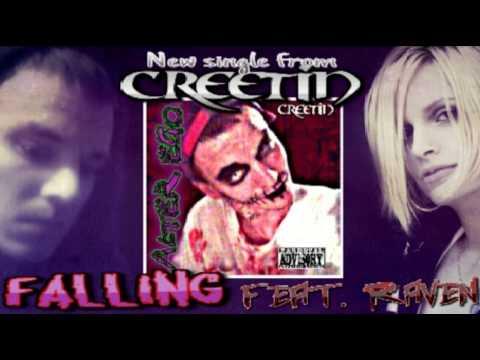 "Creetin ""Falling"" Feat.Raven"
