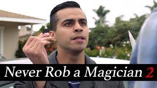 Never Rob A Magician 2 | David Lopez