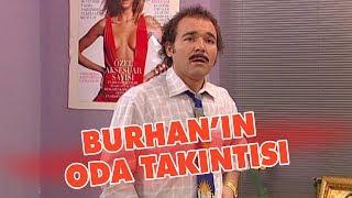 Burhan'ın oda takıntısı - Avrupa Yakası