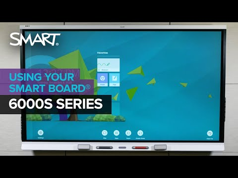 Getting started with the SMART Board 6000S series interactive display (2020)