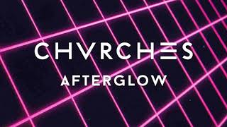 CHVRCHES - Afterglow (Synthwave Remix)