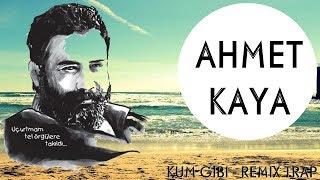Ahmet Kaya - Kum Gibi (Trap Remix)