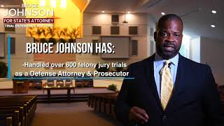 Bruce Johnson for Prince George's County State's Attorney