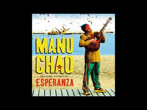 Manu Chao - Me Gustas Tu video