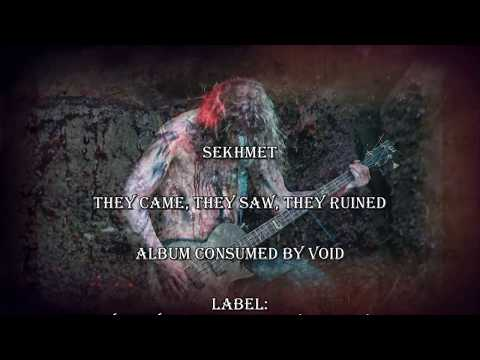 Sekhmet - Sekhmet - They Came, They Saw, They Ruined  (Official Music Vide