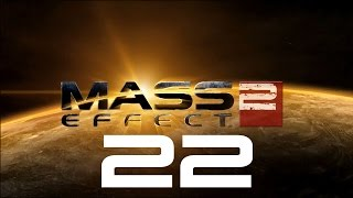 Let's Play Mass Effect 2 - Part 22