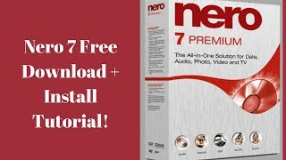 Download And Install Nero7 Crack Free Full Version With Serial Key | Install Nero 7 On Windows 10