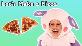LetsMakeaPizzaandMore|HOWTOMAKEPIZZASONG|BabySongsfromMotherGooseClub!
