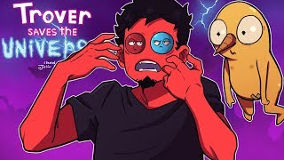 100% THE FUNNIEST GAME I'VE *EVER* PLAYED!   Trover Saves the Universe (Part 1)