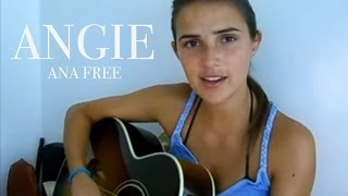 Rolling Stones - Angie (Ana Free Cover)