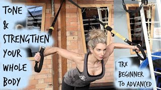 Whole Body Toning & Strengthening with a TRX (any suspension trainer)