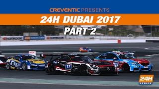 24H_Series - Dubai2017 Round1 Race Part2