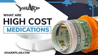 What are High Cost Medications?
