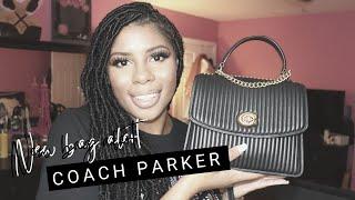NEW BAG ALERT: COACH PARKER REVIEW