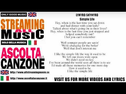 Lynyrd Skynyrd - Simple Life (Lyrics / Testo)