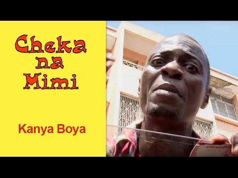 Kanya Boya - Cheka na Mimi