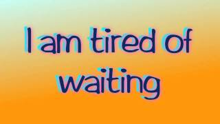 The Trews - Tired of Waiting LYRICS