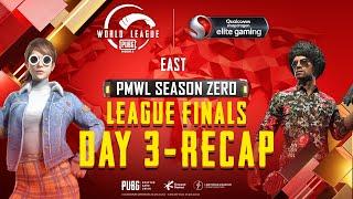 PUBG MOBILE World League East Season ZERO - WEEK 4 DAY 3 Grand Finals Recap