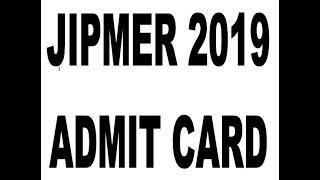 jipmer admit card 2019