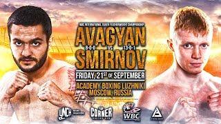 AVAGYAN VS SMIRNOV 21.09.2018 WBC INTERNATIONAL SILVER FEATHERWEIGHT CHAMPIONSHIP