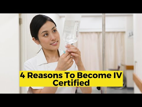 4 Reasons to Become IV Certified