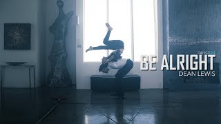 Dean Lewis   Be Alright | Jan Ravnik & Lonni Olson Choreography | Artist Request