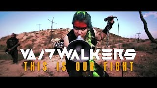 VOIDWALKERS - This Is Our Fight (OFFICIAL VIDEO)