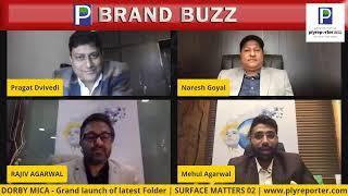BRAND BUZZ | Rajiv Agarwal-Naresh Goyal-Mehul Agarwal | Dorby Mica | PLY REPORTER