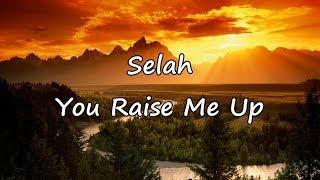 Selah - You Raise Me Up [with lyrics]