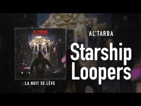 Al'Tarba - Starship Loopers feat  DJ Nixon