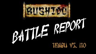 Bushido 35: Tengu v Ito (New Dawn rules, Ryodo, 50 rice)