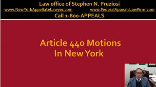 440 Motion To Vacate Conviction in N.Y. criminal appeals lawyer call 1-800-APPEALS