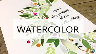 Watercolor Painting: Embellishing Around A Quote