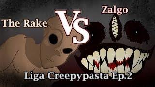 The Rake Vs Zalgo - La Liga Creepypasta Animada