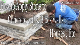 How to Apply Stone to a Concrete wall, Block wall, Houses, Etc Part 2