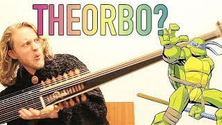 What is a Theorbo, Really?