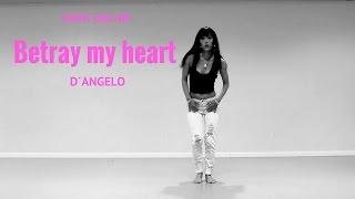 D´ANGELO - Betray My Heart - Sara Galan